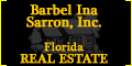 Barbel Ina Sarrn, Inc. Florida Real Estate.